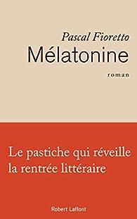 Mélatonine par Pascal Fioretto