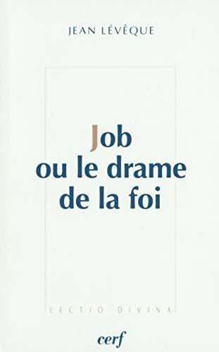 Job ou le drame de la foi