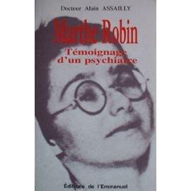 Marthe Robin : tmoignage d'un psychiatre