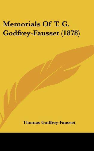 Memorials of T. G. Godfrey-Fausset (1878)