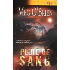 Pluie de sang (Best 187) par Meg O'Brien