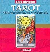 Tarot. oraculo y consejos para cada dia (Tabla de Esmeralda) por Hajo Banzhaf