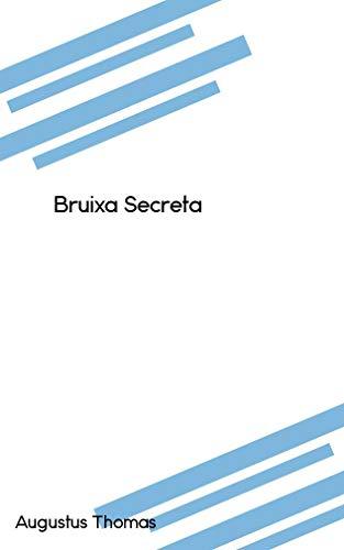 Bruixa Secreta (Catalan Edition) por Augustus Thomas