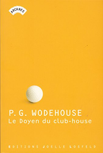 Le Doyen du club-house