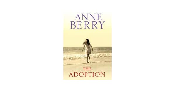 the adoption berry anne