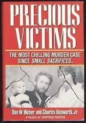 Precious Victims (Penguin true crime) by Don W. Weber (1991-10-01)