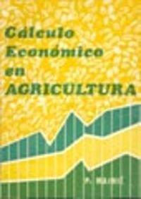Descargar Libro Cálculo económico en agricultura de Ph. Mainie