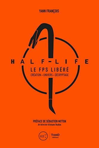 Half-Life: Le FPS libéré par  Third Editions