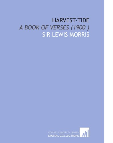 Harvest-Tide: A Book of Verses (1900 )