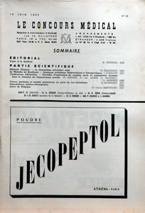 CONCOURS MEDICAL (LE) N? 25 du 18-06-1955 SOMMAIRE - EDITORIAL - L'EAU ET LE BONHEUR PAR M SENDRAIL - PARTIE SCIENTIFIQUE - EDITORIAL CLINIQUE - LE RHUMATISME ARTICULAIRE AIGU PAR H PEQUIGNOT - LA MALADIE DE BOUILLAUD - QUELQUES PROBLEMES DIAGNOSTIQUES ET THERAPEUTIQUES PAR J DORMONT - CONFERENCES D'ACTUALITE - PROCEDES D'EXPLORATION DU SYSTEME PORTE ET ACQUISITIONS RECENTES DANS LE DOMAINE DE L'HYPERTENSION PORTALE PAR PR LEMAIRE PR AGR LEGER DR HOUSSET DR MARMIER - CANCER GASTRIQUE ET ANEMI...