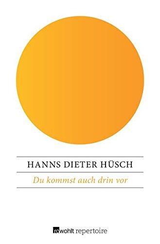 Buchseite und Rezensionen zu 'Du kommst auch drin vor: Gedankengänge eines fahrenden Poeten' von Hanns Dieter Hüsch
