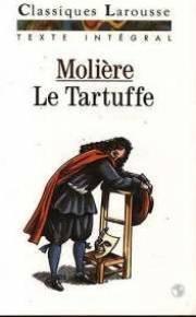 Le Tartuffe ou l'Imposteur : Comédie