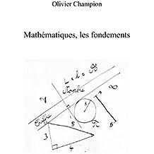 Mathématiques, les fondements