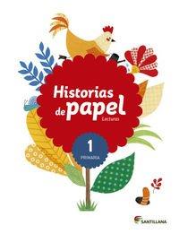 Lecturas historias de papel 1 primaria