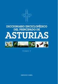 Diccionario enciclop?dico del Principado de Asturias (Tomo 7)