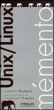 Unix/Linux par Isabelle Hurbain, Emmanuel Dreyfus