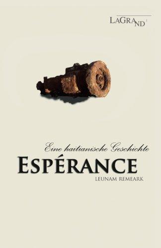 Esperance: Eine haitianische Geschichte