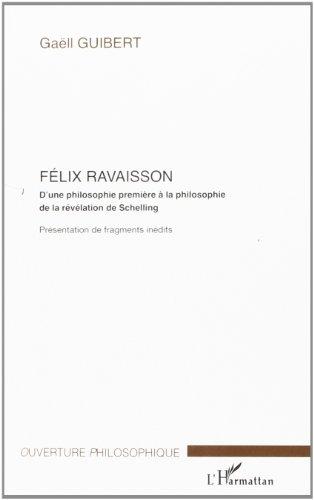 Félix Ravaisson : D'une philosophie première à la philosophie de la révélation de Schelling