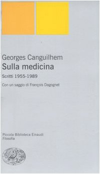 Sulla medicina. Scritti 1955-1989 - 1989 Serie
