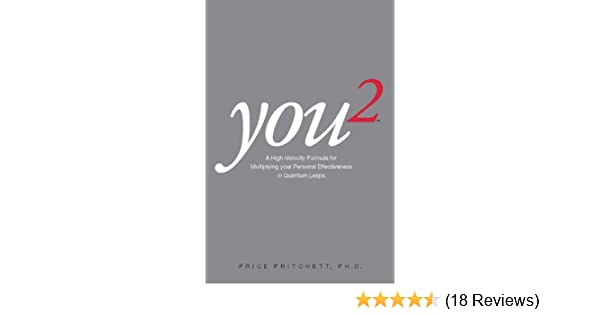 You 2 a high velocity formula for multiplying your personal you 2 a high velocity formula for multiplying your personal effectiveness in quantum leaps amazon price pritchett 8601405167934 books fandeluxe Gallery