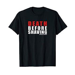 Herren T-Shirt Death Before Shaving von Gold Lions T-Shirt