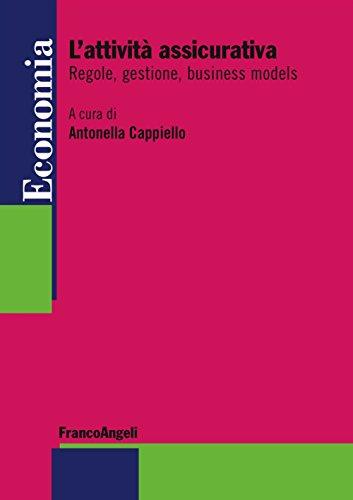 L'attività assicurativa. regole, gestione, business models