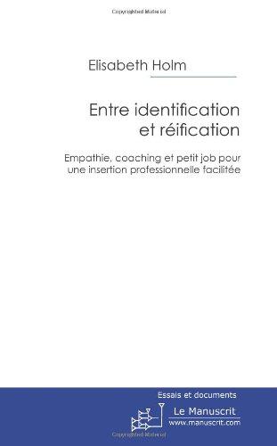 ENTRE IDENTIFICATION ET REIFICATION