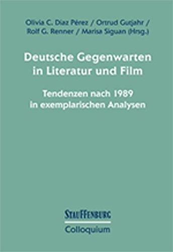deutsche-gegenwarten-in-literatur-und-film-tendenzen-nach-1989-in-exemplarischen-analysen