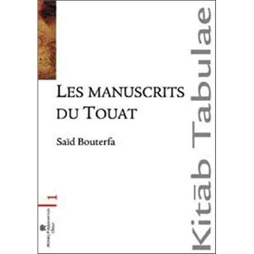Les manuscrits du Touat : Le Sud algerien
