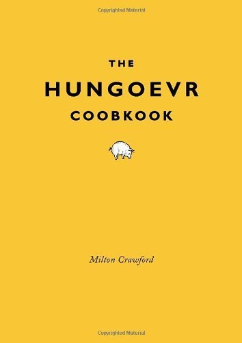 The Hungover Cookbook by Crawford, Milton (2011) Hardcover