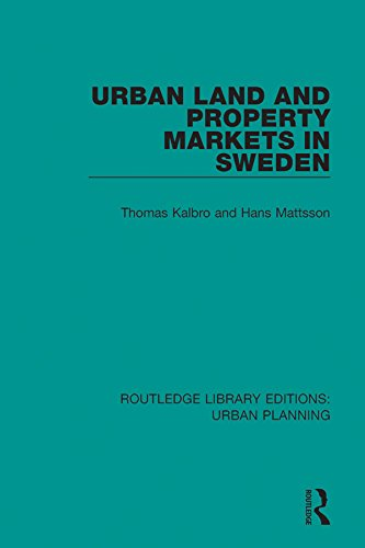 Urban Land and Property Markets in Sweden: Volume 14 (Routledge Library Editions: Urban Planning)
