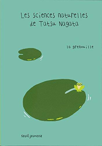 La Grenouille. Les sciences naturelles de Tatsu Nagata