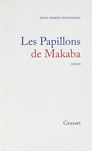 Les Papillons De Makaba [Pdf/ePub] eBook
