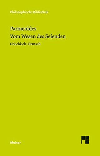 Vom Wesen des Seienden: Die Fragmente (Philosophische Bibliothek)