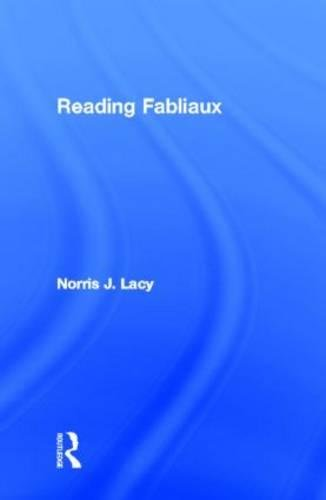Reading Fabliaux (Garland Reference Library of the Humanities) Continental Garland