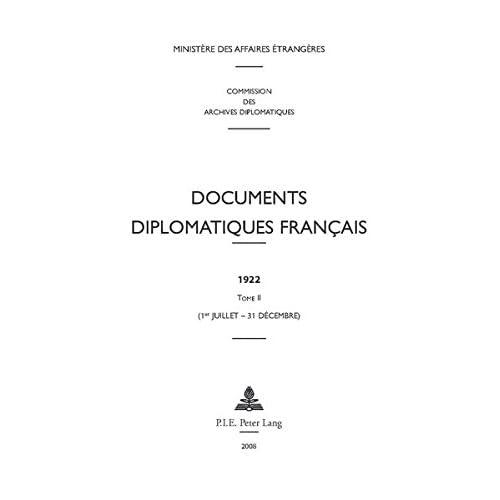 Documents diplomatiques français: 1922 - Tome II (1er juillet - 31 décembre)