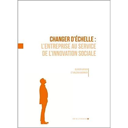 Changer d'échelle : L'entreprise au service de l'action sociale