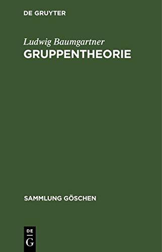 Gruppentheorie (Sammlung Göschen)