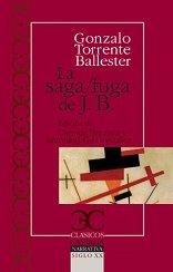 La saga/fuga de J.B (CLÁSICOS CASTALIA, C/C.)