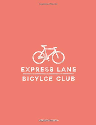 Lined Notebook Journal: Express Lane Bicycle Club - 8.5
