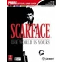 Scarface: The World is Yours: Prima Official Game Guide