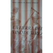 LA TIERRA DEL VINO DE JEREZ (Jerez, 1979)
