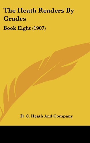 The Heath Readers by Grades: Book Eight (1907)