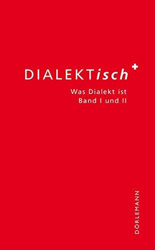 DIALEKTisch: Was Dialekt ist