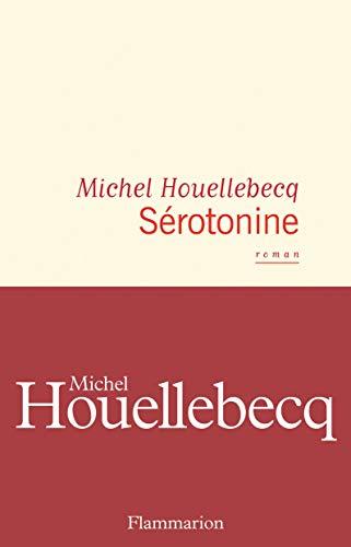 Sérotonine par Michel Houellebecq