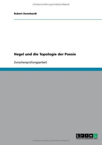Hegel und die Topologie der Poesie by Robert Dennhardt (2007-11-02) par Robert Dennhardt