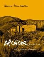 Alcáser, punto y final (MR Testimonio) por Francisco Perez Abellan
