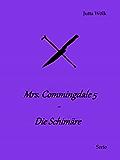 Mrs. Commingdale 5: Die Schimäre