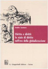 Diritto e diritti: lo stato di diritto nell'era della globalizzazione. Studi genealogici: Albert Venn Dicey e il Rule of law