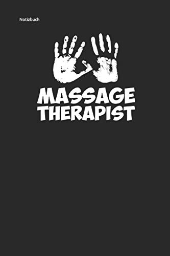 MASSAGE THERAPIST: für Massage Physio Therapeuten Journal Notebook 6x9 lined